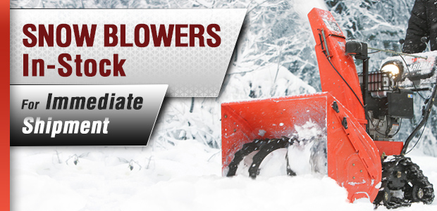 Snow Blowers In-Stock for Immediate Shipment